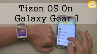 Tizen OS on the Galaxy Gear 1 - Overview, New Features and More!
