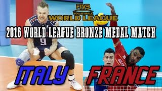 Italy vs  France BRONZE MEDAL MATCH   2016 World League Final   Full Match All Breaks Removed