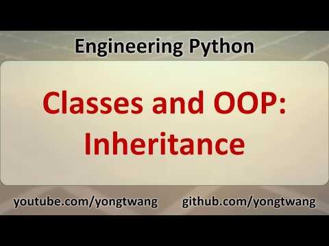 Engineering Python 12C: Classes and OOP - Inheritance