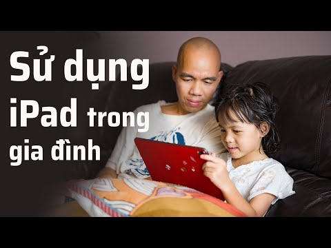 cuhiep chia sẻ về việc dùng iPad trong gia đình