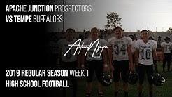 Apache Junction vs Tempe 2019 | Prospector Varsity Football