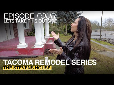 Anne Curry Homes | TACOMA REMODEL SERIES //EPISODE FOUR: Lets Take This Outside