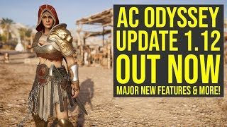 Assassin's Creed Odyssey Update 1.12 ALL INFO - Adds Major New Features & Way More (AC Odyssey 1.12)
