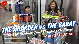 #RLcollabs 013 | THE HOARDER VS THE BARAT - S&R Shopping Challenge ft. Baratako.com (Philippines)