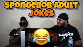 Spongebob Adult Jokes Compilation (REACTION) 😂
