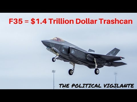 $1.4 Trillion Wasted On F35 That Doesn't...