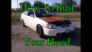 How To Rust Your Hood (FAST & EASY)
