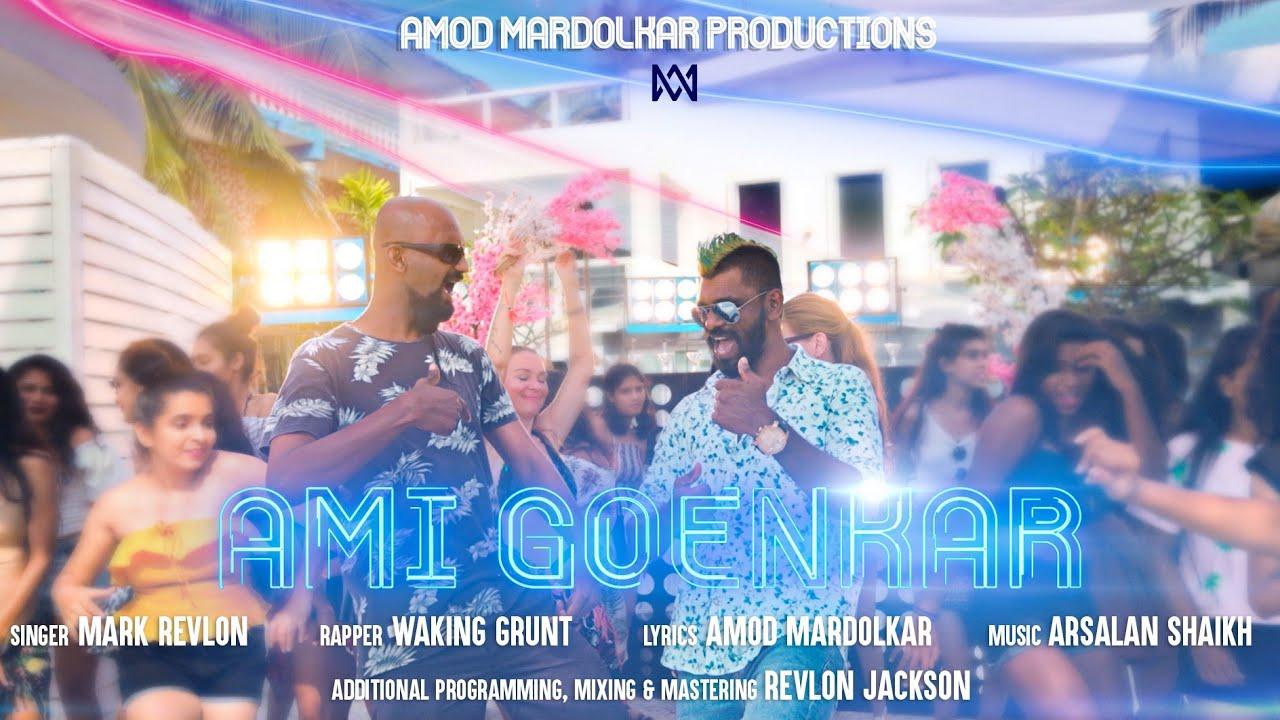 Download Ami Goenkar   Konkani Party Song   Goan Anthem   Mark Revlon   Waking Grunt   Amod Mardolkar Prod.