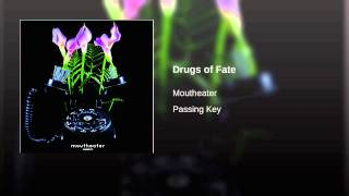 Drugs of Fate
