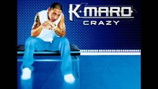K.Maro - Crazy