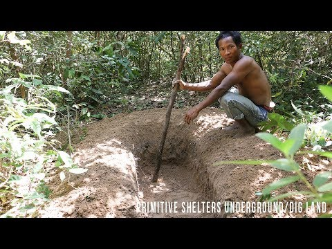 Wilderness Survival Skills: Primitive Shelters Underground/Dig Land/Primitive Living Skill  #Part 1