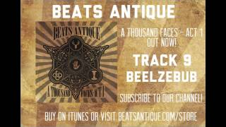 Beelzebub - Track 9 - A Thousand Faces   Act 1   Beats Antique