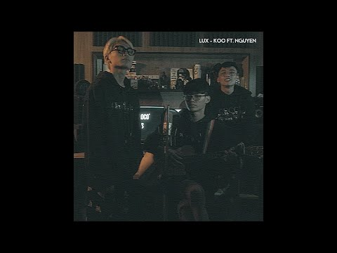 LUX ( Acoustic Version ) - KOO Ft. Nguyên. ( And Hùng )