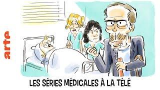 Les séries médicales à la télé - Tu mourras moins bête - ARTE