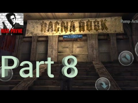 Max Payne Mobile - Walkthrough Part 8 - Part 1, Chapter 8: Ragna Rock (Android) - 동영상