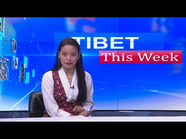 Tibet This Week - 26 February, 2021