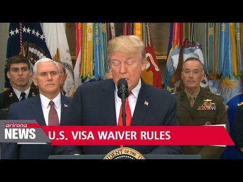 Trump administration sets new rules on U.S. visa waivers