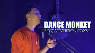 Reggae Version Dance Monkey