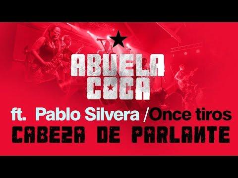 Abuela Coca ft. Pablo Silvera - Cabeza de Parlante