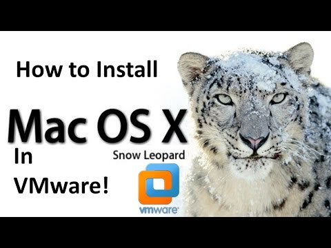 How to Install Mac OS X Snow Leopard in VMware