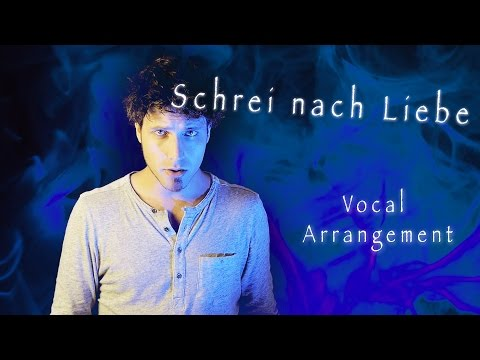 Schrei Nach Liebe - Vocal Arrangement