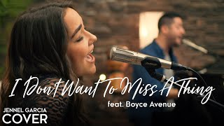 I Don't Want To Miss A Thing - Aerosmith (Jennel Garcia ft. Boyce Avenue cover) - Aerosmith Cover