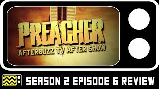 Preacher Season 2 Episode 6 Review & After Show | AfterBuzz TV