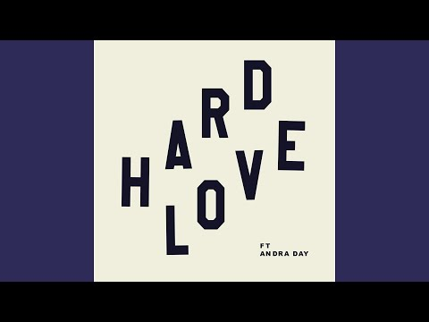 HARD LOVE feat Andra Day