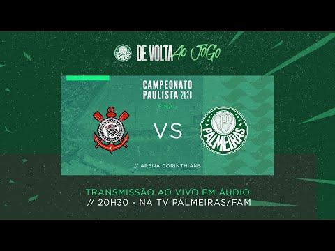 AO VIVO | Corinthians x Palmeiras - Final PAULISTA 2020