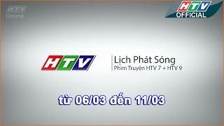 Lịch phát sóng phim HTV - 6-3-2017 - 11-3-2017 -HTV LPS