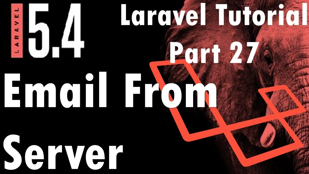 Laravel 5 4 Tutorial   Email From Server (Godaddy) #3   Part 27   Bitfumes
