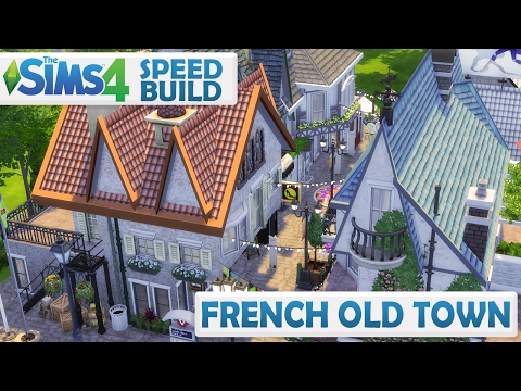 Sims 4 Speed Build | FRENCH OLD TOWN | *not on gallery*