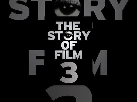 The Story of Film: An Odyssey -- Part 3