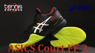 ASICS Court FF 2 Tennis Shoe Preview | Tennis Express