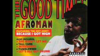 Crazy Rap (Colt 45 & 2 Zig Zags) - Afroman [ The Good Times ]