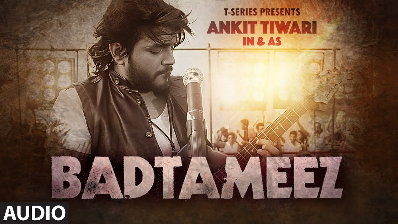 badtameez-full-audio-song-ankit-tiwari-sonal-chauhan-t-series-t-series
