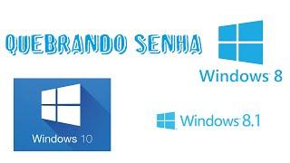 Quebrando senha do Windows 8, 8.1 e 10