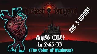 [World Record] Any% (DLC) in 2:45:33 | Darkest Dungeon Speedrun [PB]