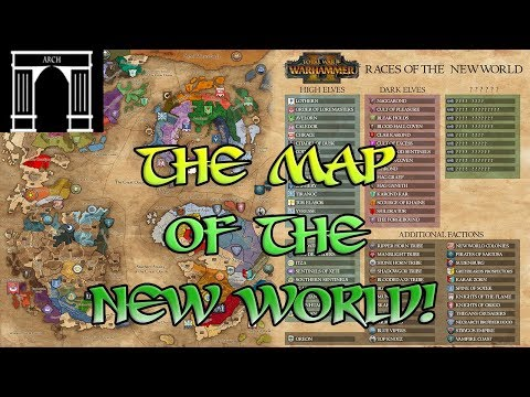 Total War Warhammer 2, A Map of the New World!