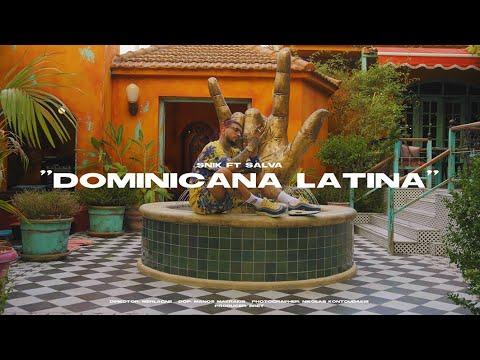 SNIK FT SALVA - Dominicana Latina (Official Music Video)