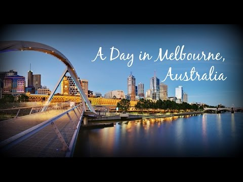 A tour around Melbourne City, Australia -2016