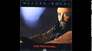 "walter rossi ""liar"" one foot in hell-1994"