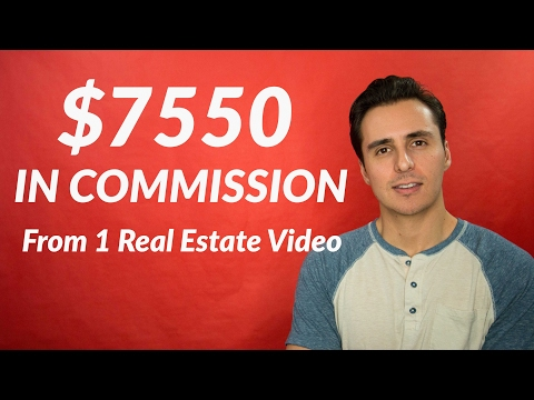 $7550 In Commission From One Real Estate Video