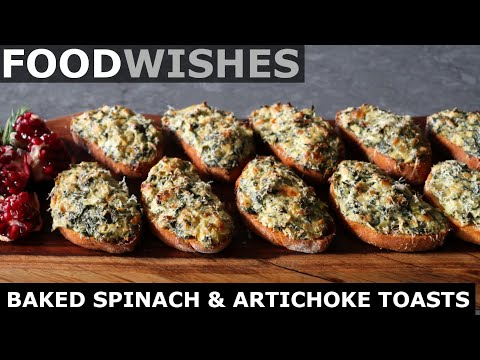 Baked Spinach & Artichoke Toasts - Food Wishes