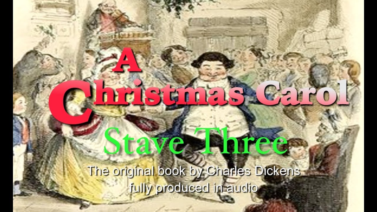 A Christmas Carol - Stave Three - The Second of Three Spirits - YouTube