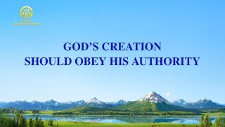 "English Christian Song 2021 | ""God's Creation Should Obey His Authority"""