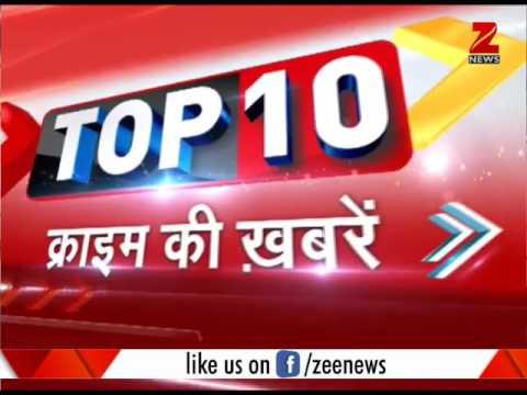 Top 10 Crime: Minor girl gang raped in Kota-Patna Express | चलती ट्रेन में नाबालिक लड़की से गैंगरेप