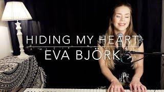 Hiding my heart - Adele/Brandi Carlile (Eva Björk Acoustic Piano Cover)