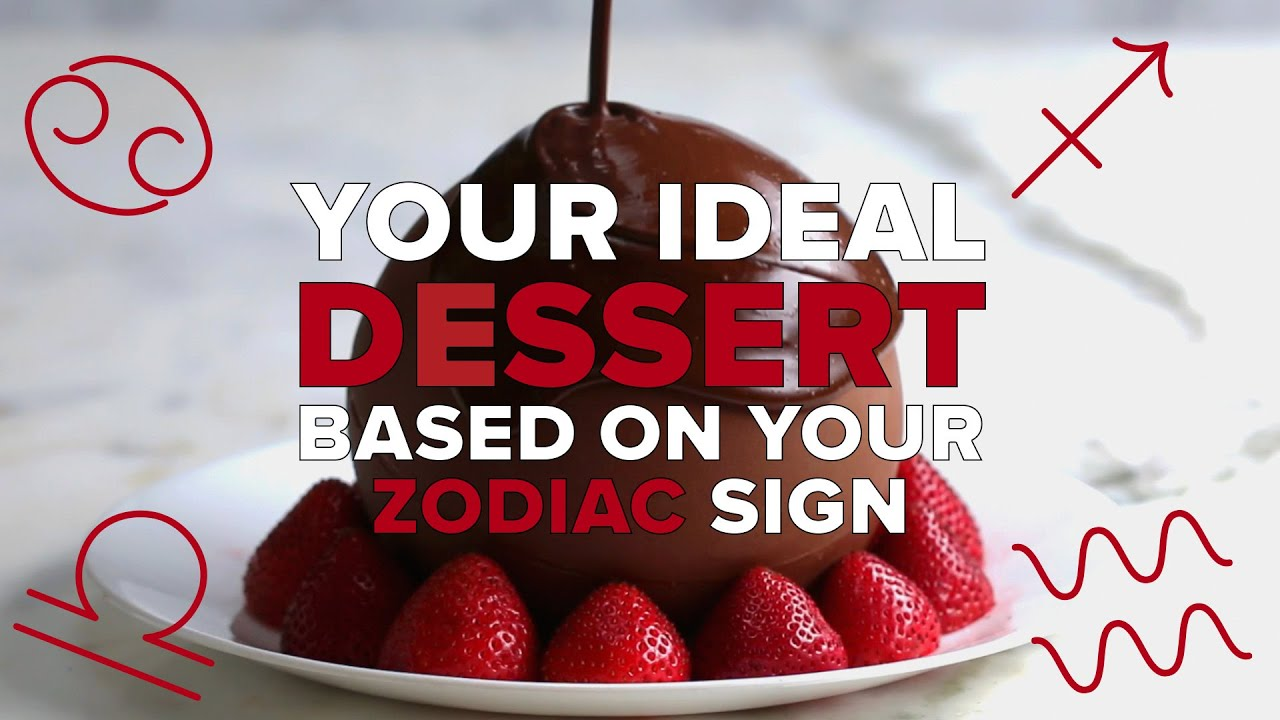 Your Ideal Dessert Based on Zodiac Sign