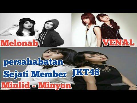 Kisah Persahabatan Member Jkt48 Melonab - Venal Dan Minlid Minyon